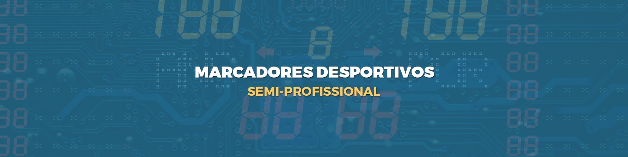 marcadores desportivos - Semi-Profissional