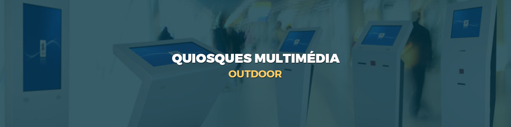 quiosque multimedia - outdoor